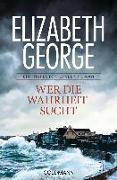 Cover-Bild zu Wer die Wahrheit sucht von George, Elizabeth