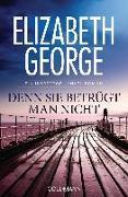 Cover-Bild zu Denn sie betrügt man nicht von George, Elizabeth