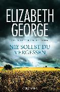 Cover-Bild zu Nie sollst du vergessen (eBook) von George, Elizabeth