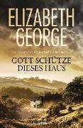 Cover-Bild zu Gott schütze dieses Haus von George, Elizabeth