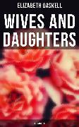 Cover-Bild zu Wives and Daughters (Illustrated) (eBook) von Gaskell, Elizabeth