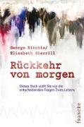Cover-Bild zu Rückkehr von morgen von Ritchie, George G.
