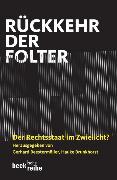 Cover-Bild zu Rückkehr der Folter von Beestermöller, Gerhard (Hrsg.)