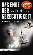 Cover-Bild zu Das Ende der Gerechtigkeit von Gnisa, Jens