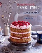 Cover-Bild zu ScandiKitchen: Fika and Hygge von Aurell, Bronte