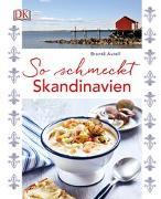 Cover-Bild zu So schmeckt Skandinavien von Aurell, Brontë