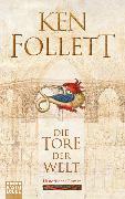 Cover-Bild zu Die Tore der Welt von Follett, Ken