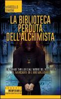 Cover-Bild zu La biblioteca perduta dell'alchimista von Simoni, Marcello