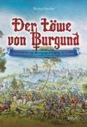 Cover-Bild zu Der Löwe von Burgund von Vaucher, Thomas
