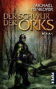 Cover-Bild zu Der Schwur der Orks von Peinkofer, Michael