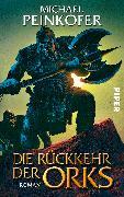 Cover-Bild zu Die Rückkehr der Orks von Peinkofer, Michael