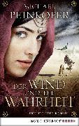 Cover-Bild zu Der Wind und die Wahrheit (eBook) von Peinkofer, Michael