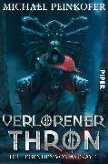 Cover-Bild zu Verlorener Thron (eBook) von Peinkofer, Michael