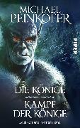 Cover-Bild zu Die Könige/Kampf der Könige (eBook) von Peinkofer, Michael