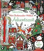 Cover-Bild zu Mein Farbenzauber-Malbuch: Adventszeit von Watt, Fiona