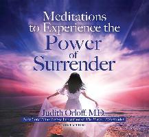 Cover-Bild zu Meditations to Experience the Power of Surrender von Orloff, Judith