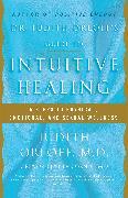 Cover-Bild zu Dr. Judith Orloff's Guide to Intuitive Healing (eBook) von Orloff, Judith