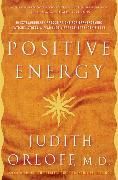 Cover-Bild zu Positive Energy (eBook) von Orloff, Judith