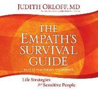 Cover-Bild zu The Empath's Survival Guide: Life Strategies for Sensitive People von Orloff, Judith