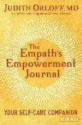 Cover-Bild zu The Empath's Empowerment Journal: Your Self-Care Companion von Orloff, Judith