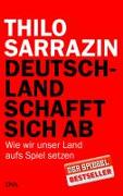 Cover-Bild zu Deutschland schafft sich ab von Sarrazin, Thilo