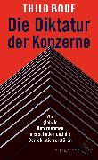 Cover-Bild zu Die Diktatur der Konzerne von Bode, Thilo