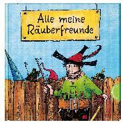 Cover-Bild zu Der Räuber Hotzenplotz: Alle meine Räuberfreunde von Preußler, Otfried