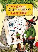 Cover-Bild zu Mein großes Räuber Hotzenplotz-Rätselbuch von Preußler, Otfried