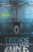 Cover-Bild zu Die Auserwählten - In der Todeszone von Dashner, James