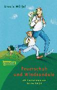 Cover-Bild zu Feuerschuh und Windsandale von Wölfel, Ursula