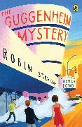 Cover-Bild zu The Guggenheim Mystery (eBook) von Dowd, Siobhan