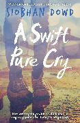 Cover-Bild zu A Swift Pure Cry (eBook) von Dowd, Siobhan