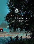 Cover-Bild zu Sieben Minuten nach Mitternacht (eBook) von Ness, Patrick