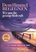 Cover-Bild zu Abt, Beatrix: Dem Himmel begegnen