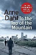 Cover-Bild zu To the Top of the Mountain (eBook) von Dahl, Arne