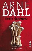 Cover-Bild zu Tiefer Schmerz (eBook) von Dahl, Arne