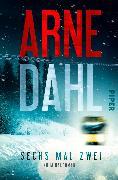 Cover-Bild zu Sechs mal zwei (eBook) von Dahl, Arne