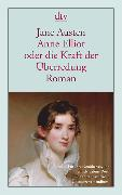 Cover-Bild zu Anne Elliot oder die Kraft der Überredung von Austen, Jane