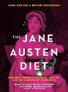 Cover-Bild zu The Jane Austen Diet (eBook) von Kozlowski, Bryan