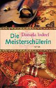 Cover-Bild zu Die Meisterschülerin (eBook) von Jodorf, Daniela