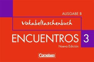 Cover-Bild zu Encuentros 3B. Nueva Edición. Vokabeltaschenbuch von Grimm, Alexander