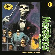 Cover-Bild zu Macabros - Classics, Classics, Folge 1: Der Monstermacher (Audio Download) von Shocker, Dan