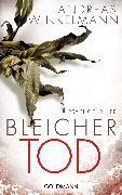Cover-Bild zu Bleicher Tod (eBook) von Winkelmann, Andreas
