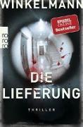 Cover-Bild zu Die Lieferung von Winkelmann, Andreas