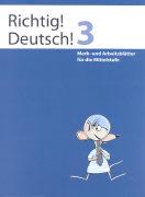 Cover-Bild zu Richtig! Deutsch! 3. Merk- und Arbeitsblätter von Winkelmann, Andreas