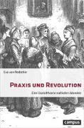 Cover-Bild zu Praxis und Revolution von von Redecker, Eva