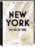 Cover-Bild zu New York - Capital of Food von Wentrup, Lars