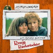 Cover-Bild zu Astrid Lindgren - Ronja Räubertochter (Audio Download) von Lindgren, Astrid