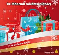 Cover-Bild zu De töönendi Adväntskaländer - 24 Gschichte für di! von Mörgeli, Alex (Text von)