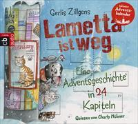 Cover-Bild zu Lametta ist weg von Zillgens, Gerlis